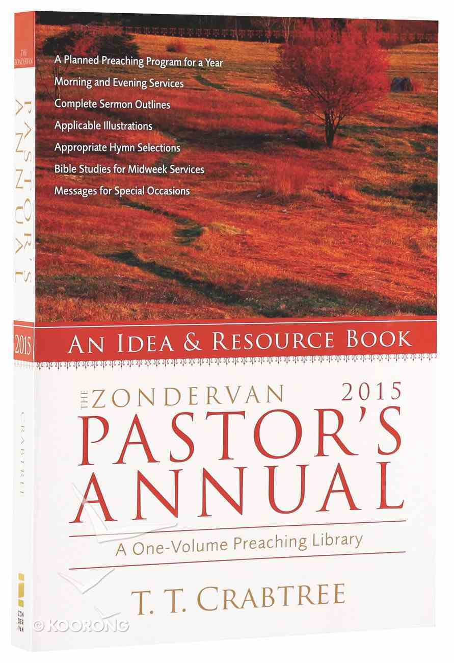 The Zondervan 2015 Pastor's Annual: An Idea and Resource Book Paperback