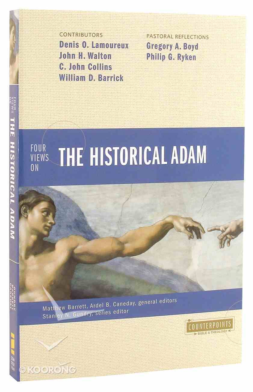 Four Views on the Historical Adam (Counterpoints Series) Paperback