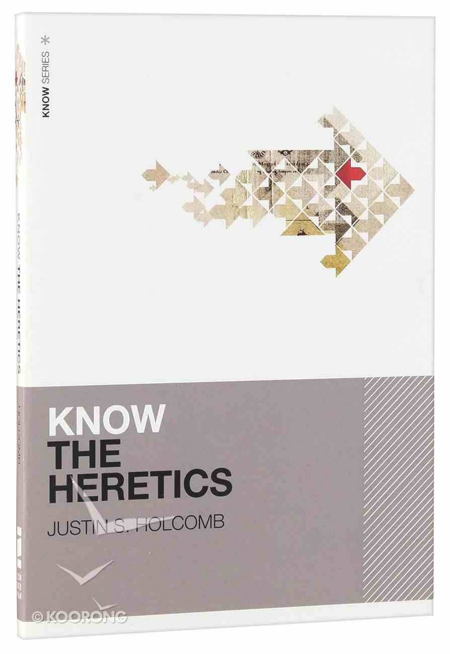 Know the Heretics Paperback