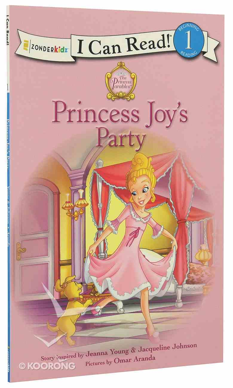 Princess Joy's Party (I Can Read!1/princess Parables Series) Paperback