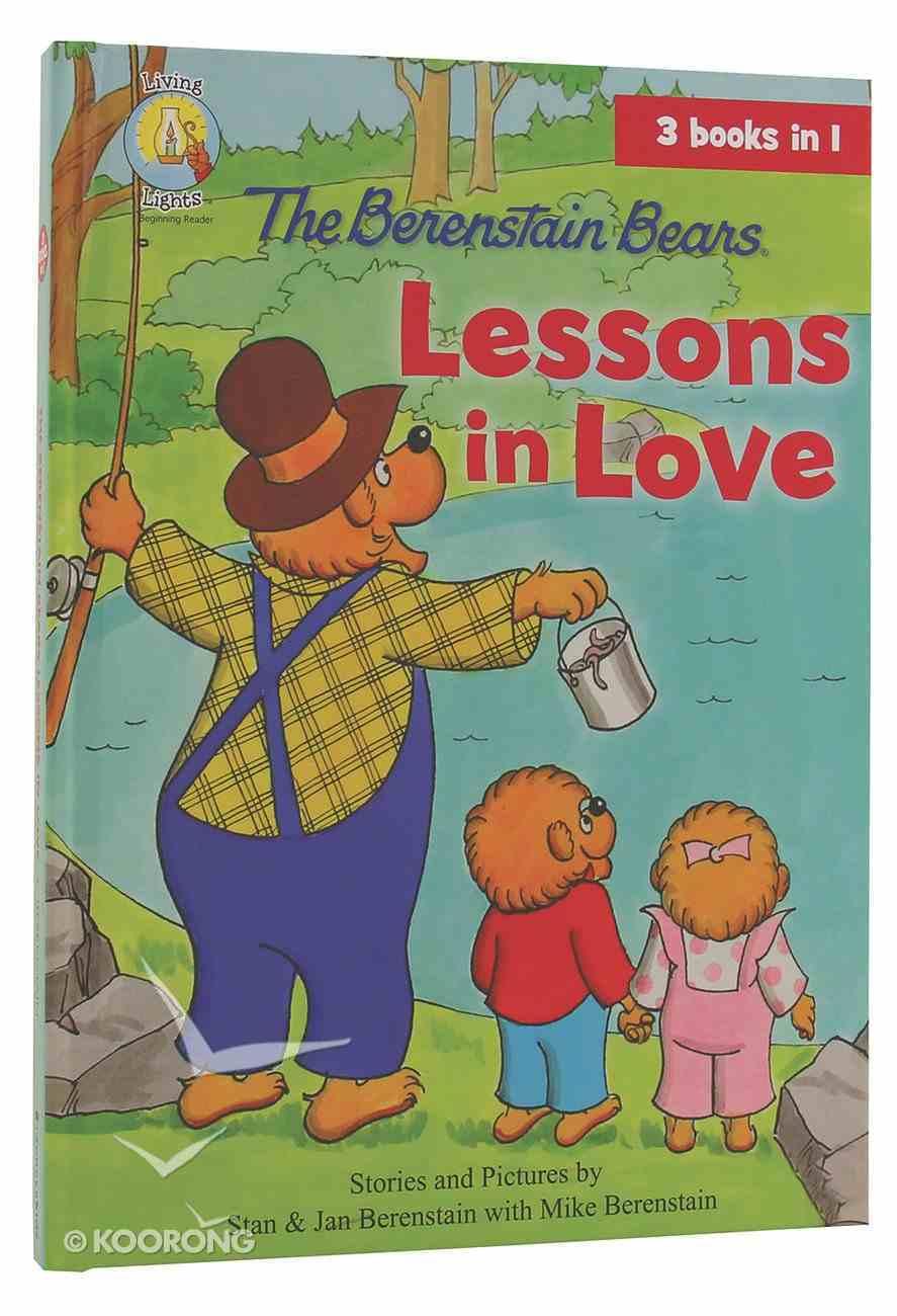 Lessons in Love (The Berenstain Bears Series) Hardback