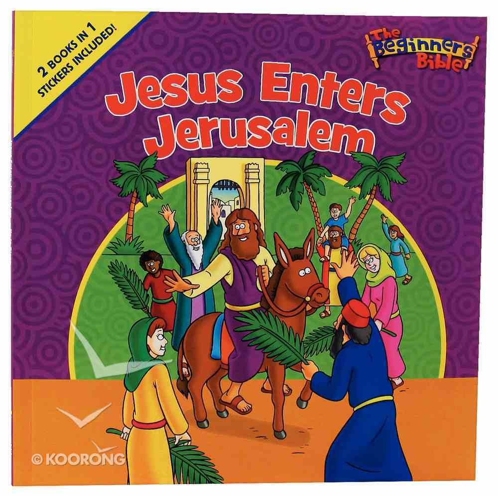 Jesus Enters Jerusalem and He is Risen (Beginner's Bible Series) Paperback