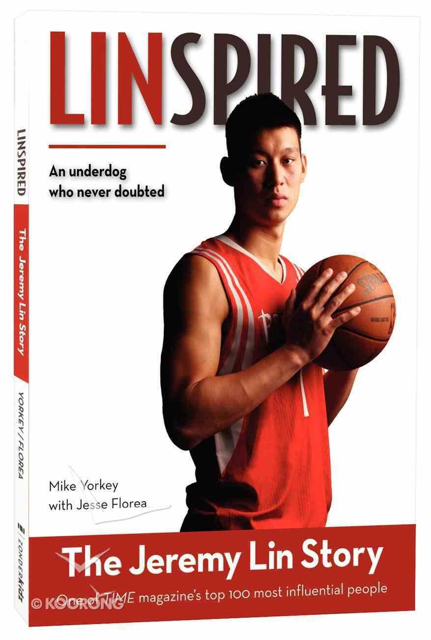 Linspired - the Jeremy Lin Story (Zonderkidz Biography Series (Zondervan)) Paperback