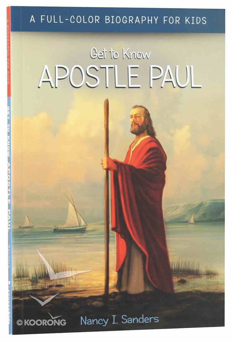 Apostle Paul (Get To Know Series) Paperback