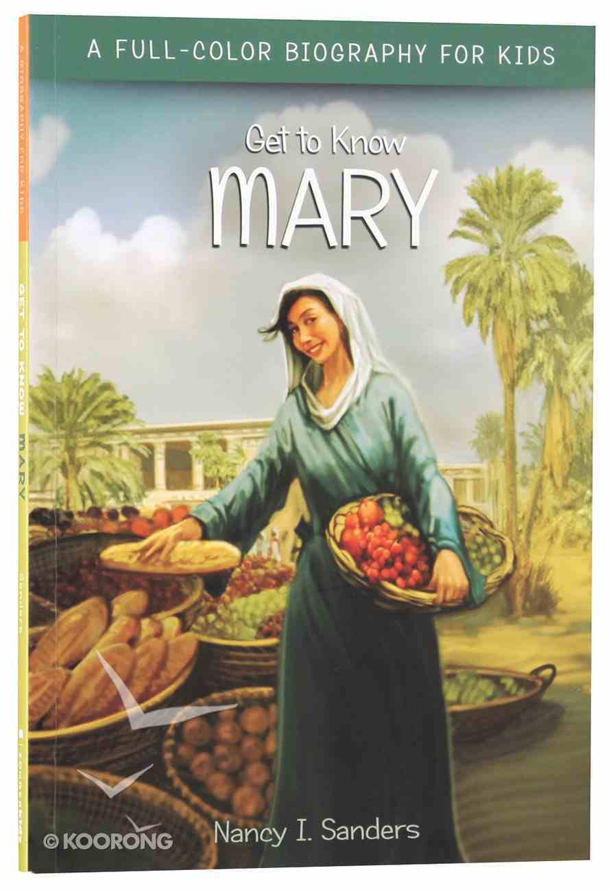 Mary (Get To Know Series) Paperback