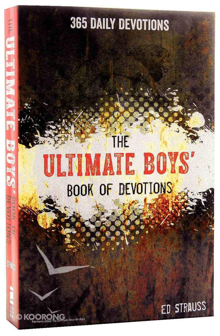 The Ultimate Boys' Book of Devotions Paperback