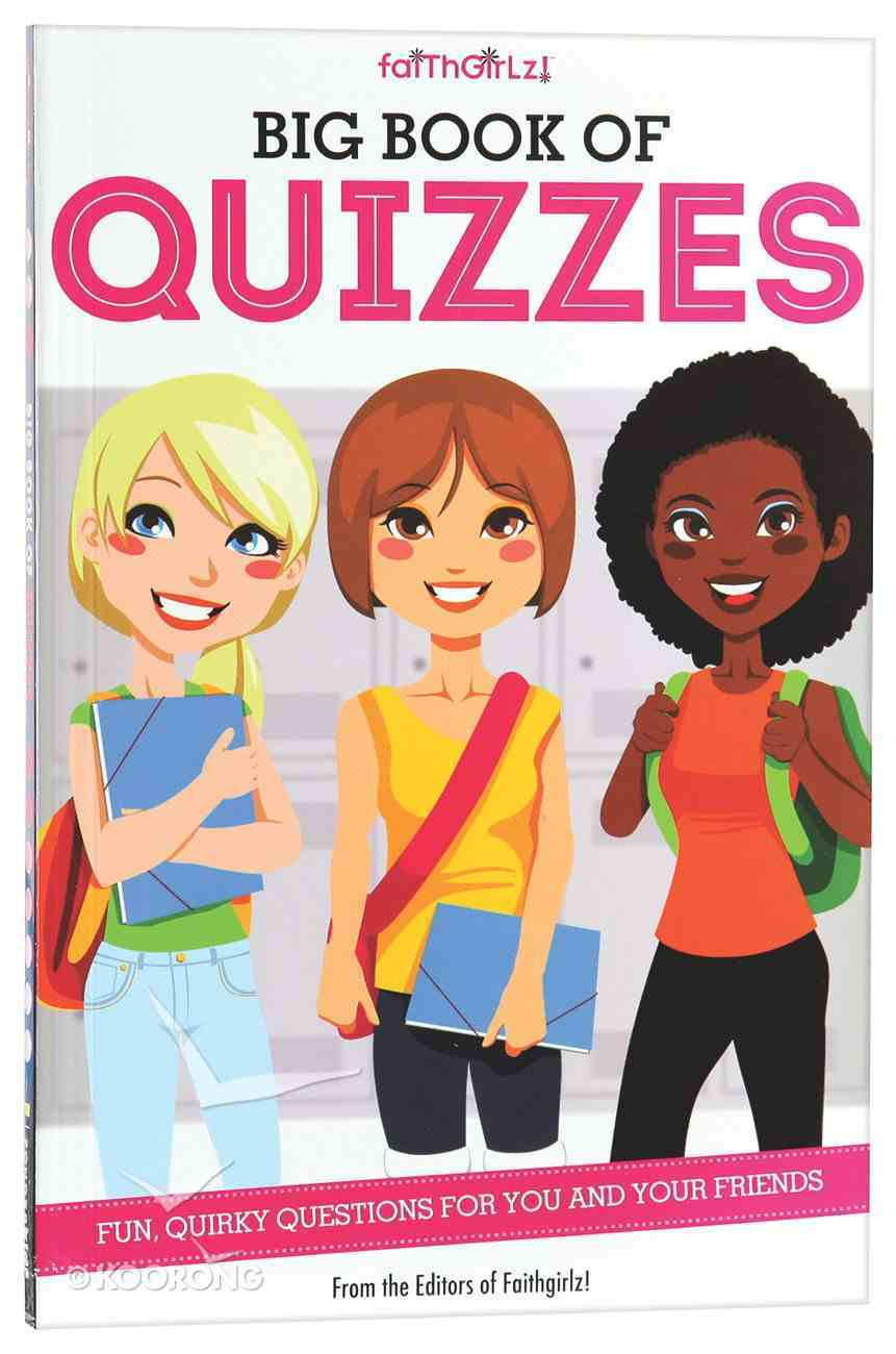 Faithgirlz! Big Book of Quizzes Paperback