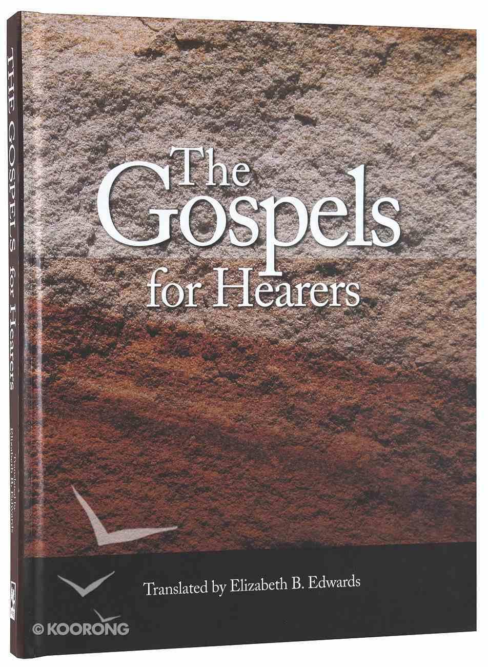 The Gospels For Hearers Hardback