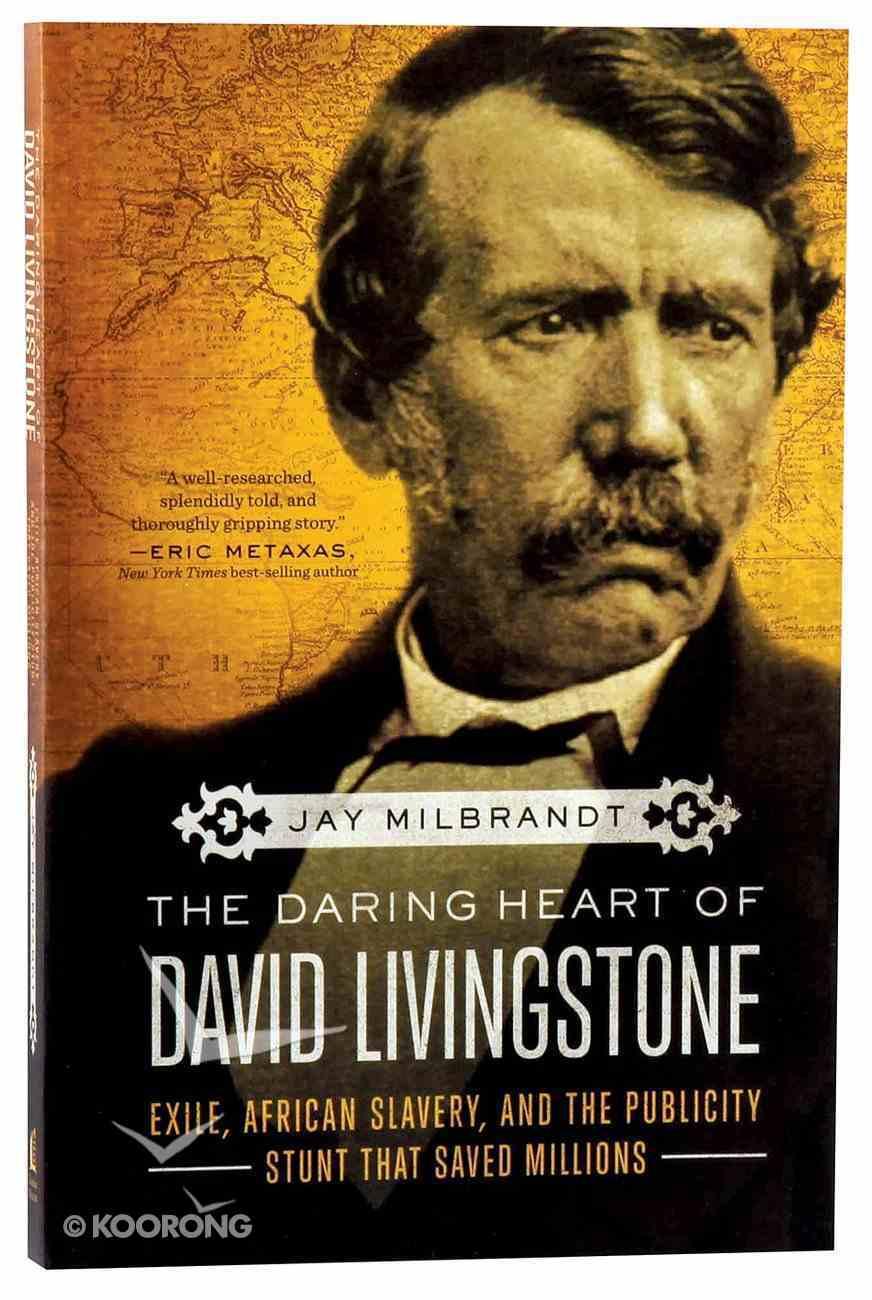 The Daring Heart of David Livingstone Paperback