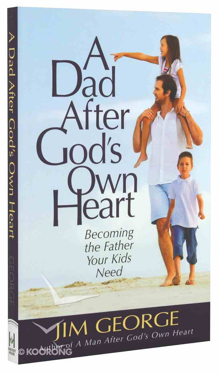 A Dad After God's Own Heart Paperback