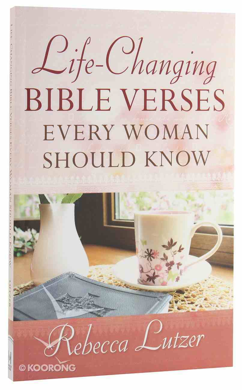 Life-Changing Bible Verses Every Woman Should Know Paperback