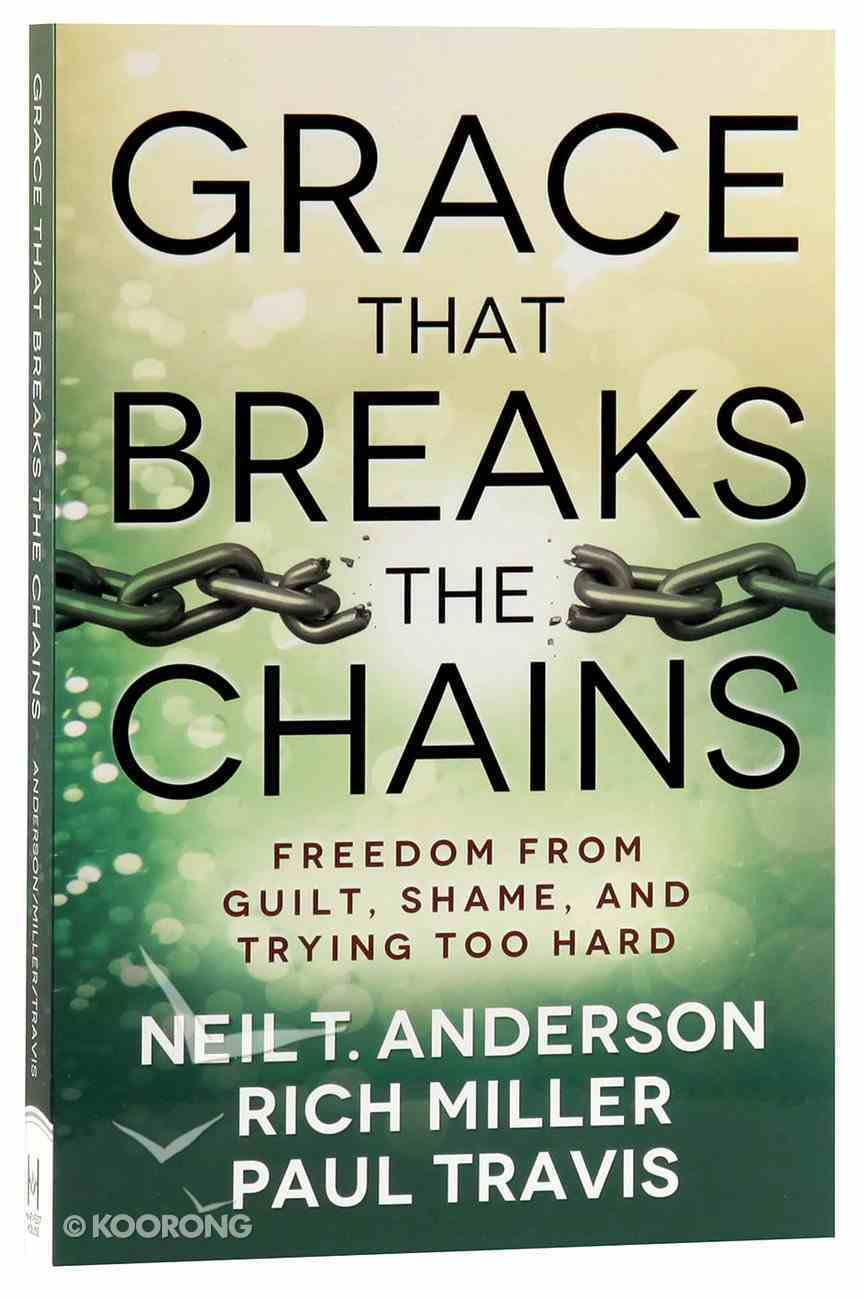 Grace That Breaks the Chains Paperback