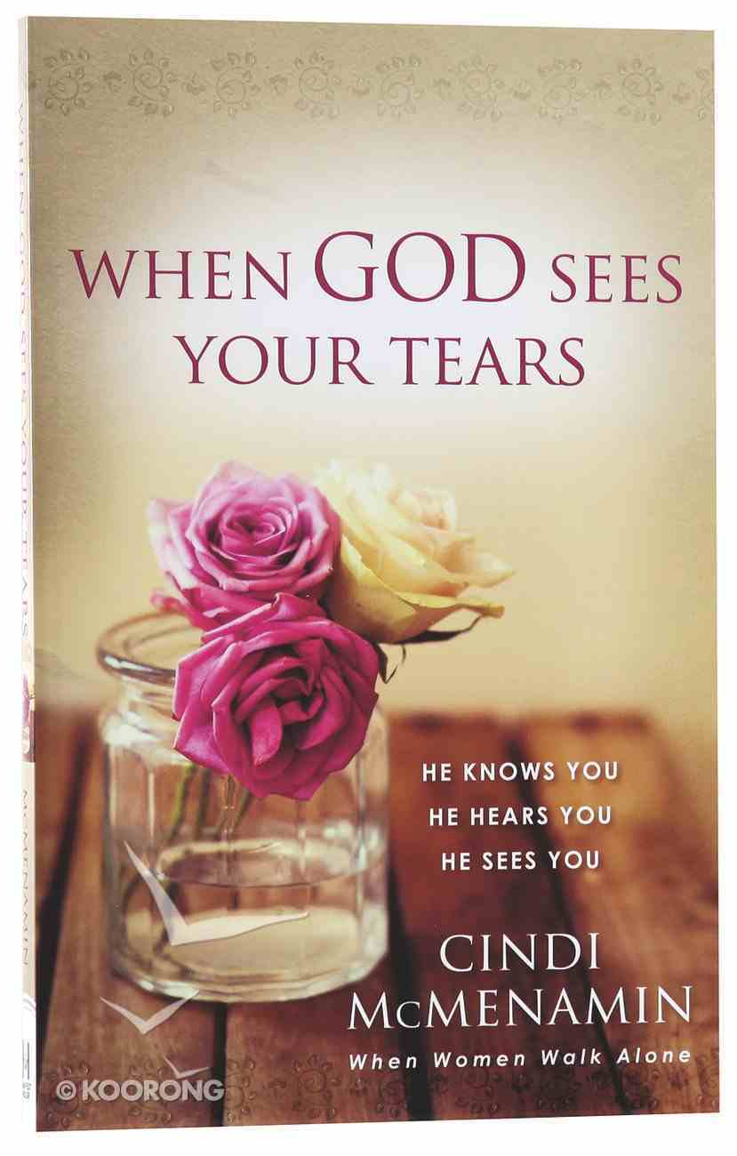 When God Sees Your Tears Paperback