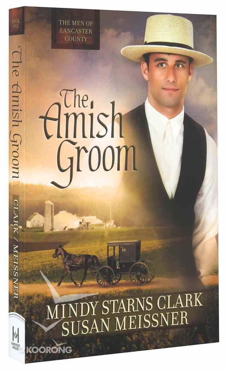 The Amish Groom (#01 in The Men Of Lancaster County Series) Paperback