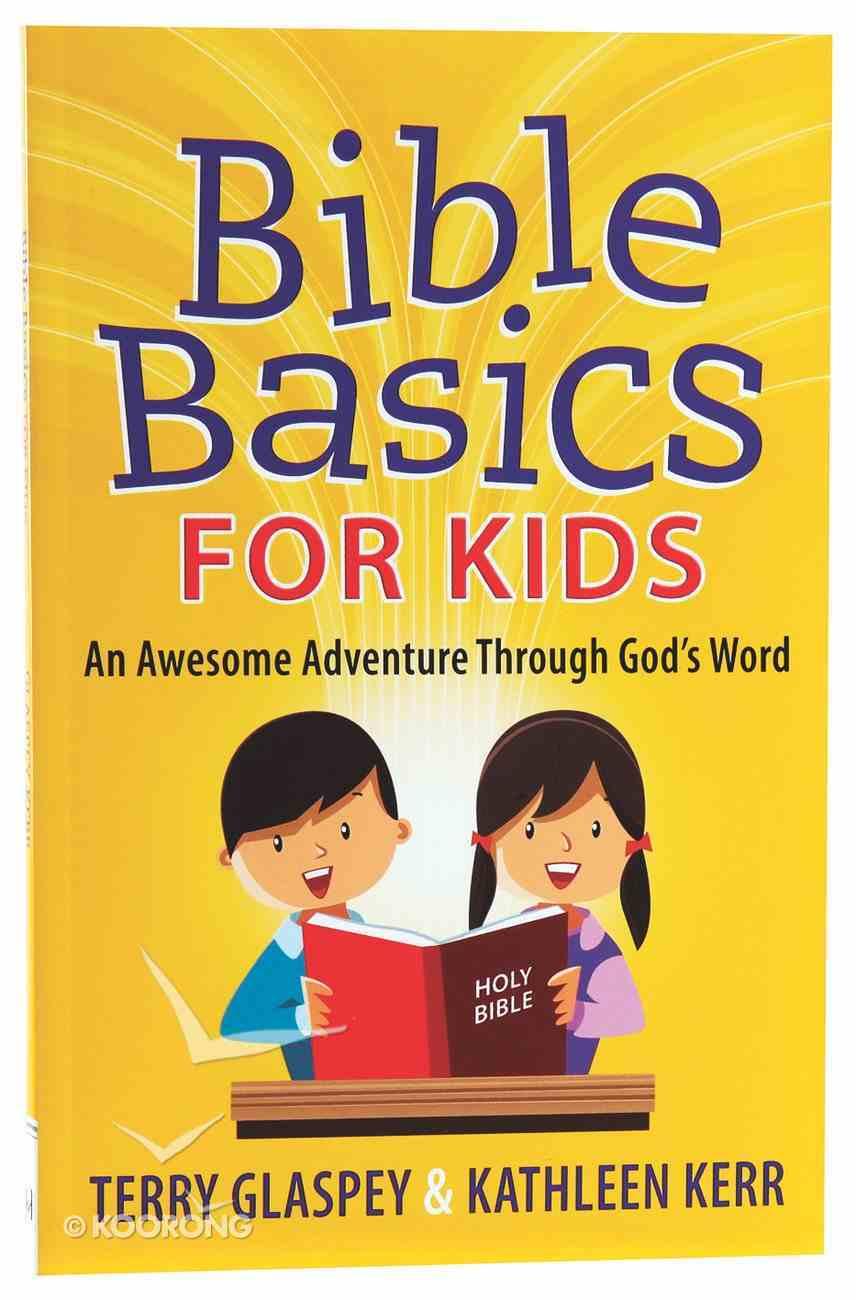 Bible Basics For Kids Paperback