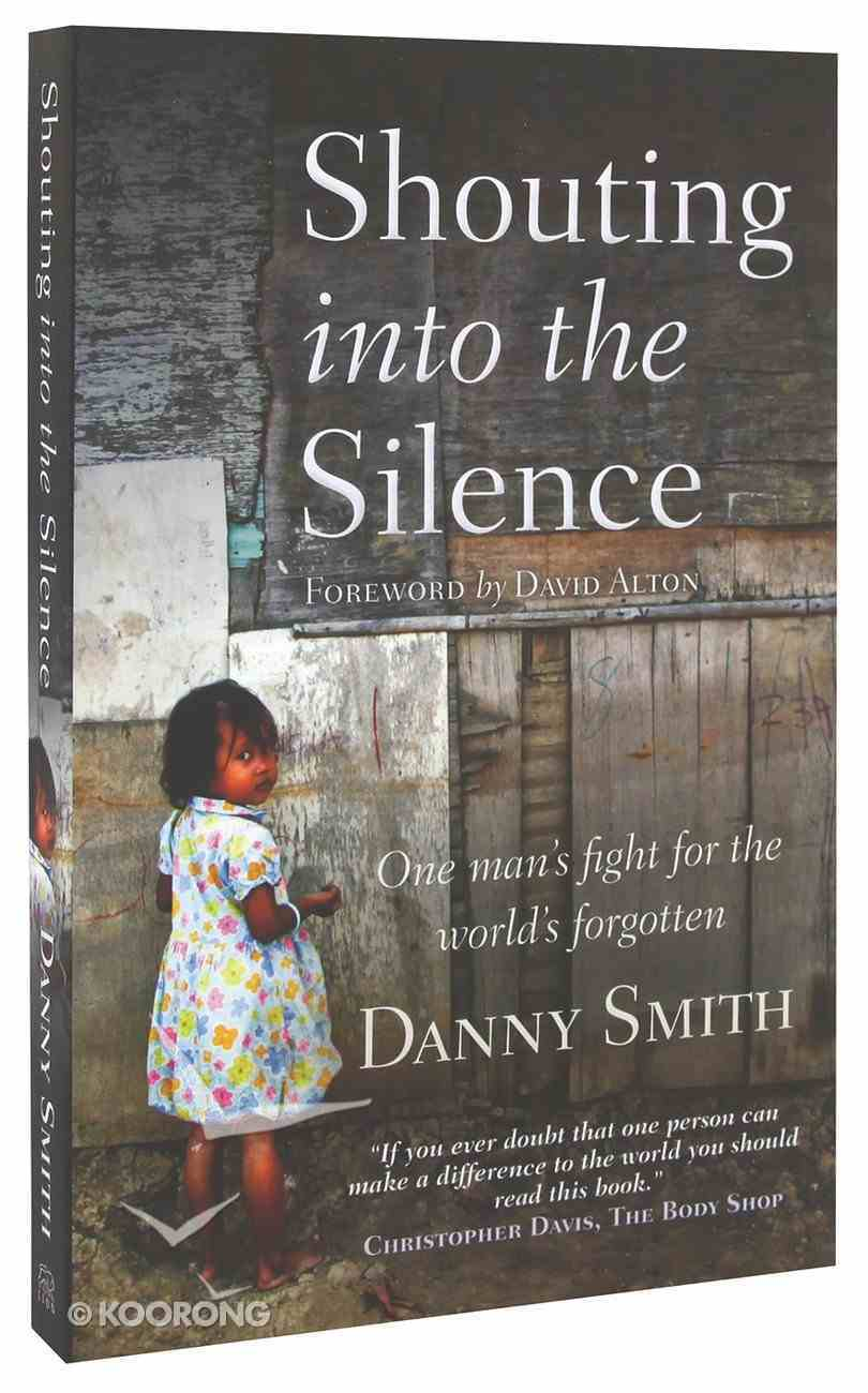 Shouting Into the Silence Paperback