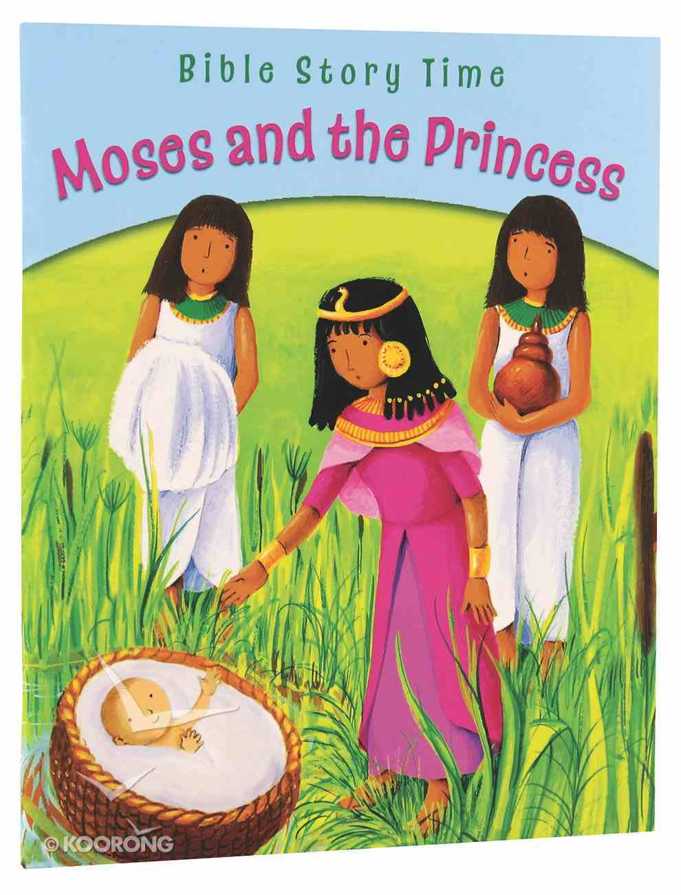 Moses and the Princess (Bible Story Time Old Testament Series) Paperback