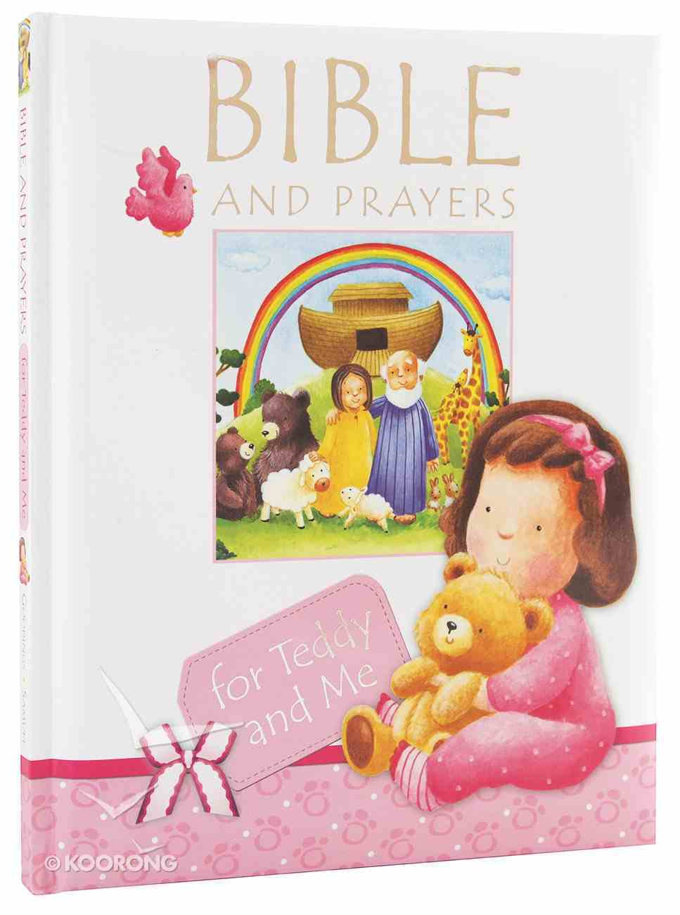 Bible and Prayers For Teddy and Me (Pink) Padded Hardback