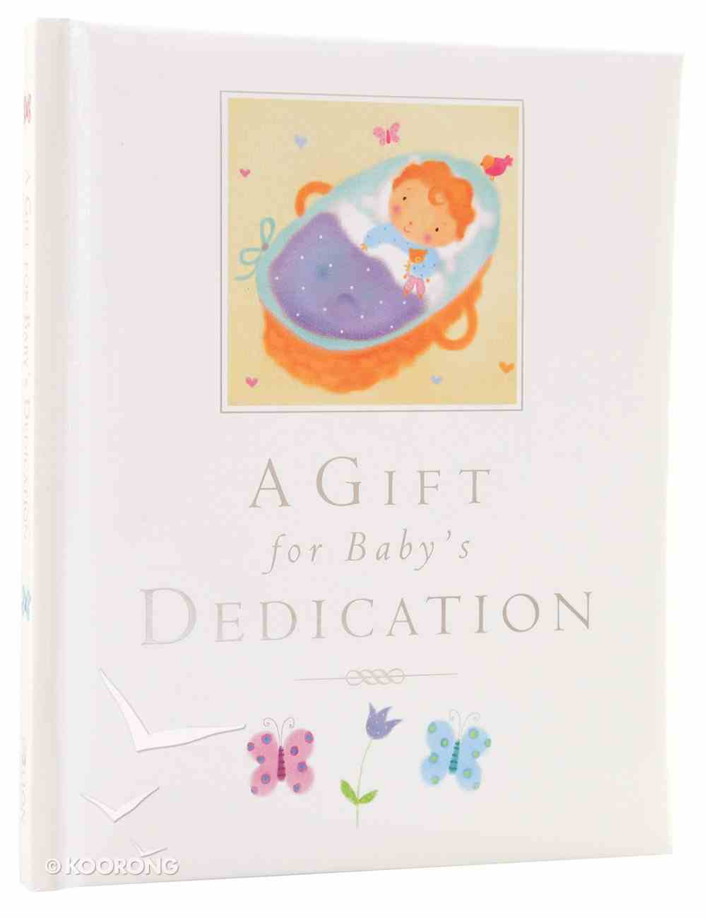 A Gift For Baby's Dedication Hardback