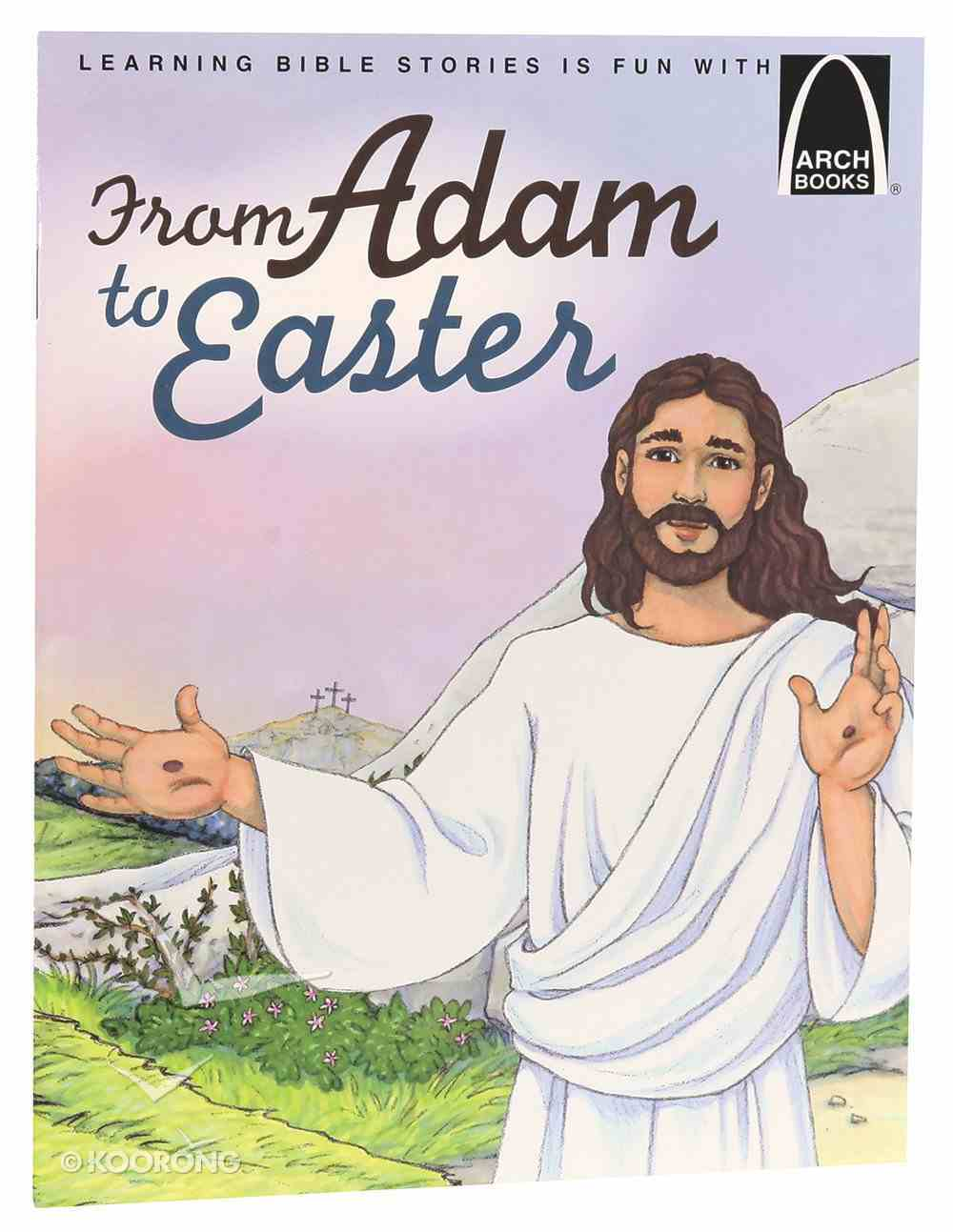 From Adam to Easter (Arch Books Series) Paperback