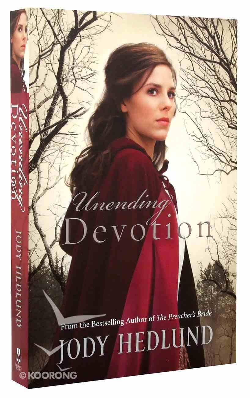 Unending Devotion (#01 in Michigan Brides Collection) Paperback