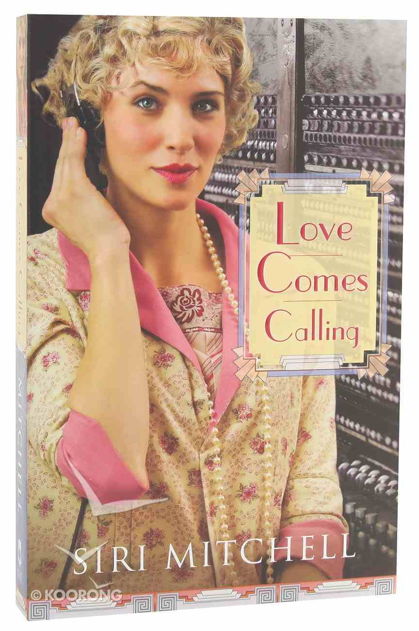 Love Comes Calling (#07 in Against All Expectations Collection) Paperback