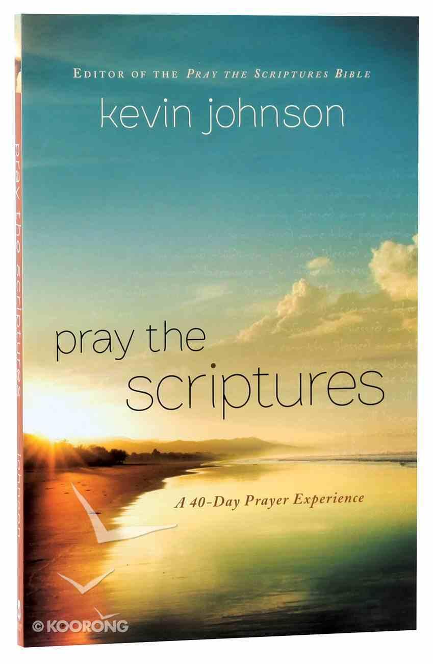 Pray the Scriptures Paperback