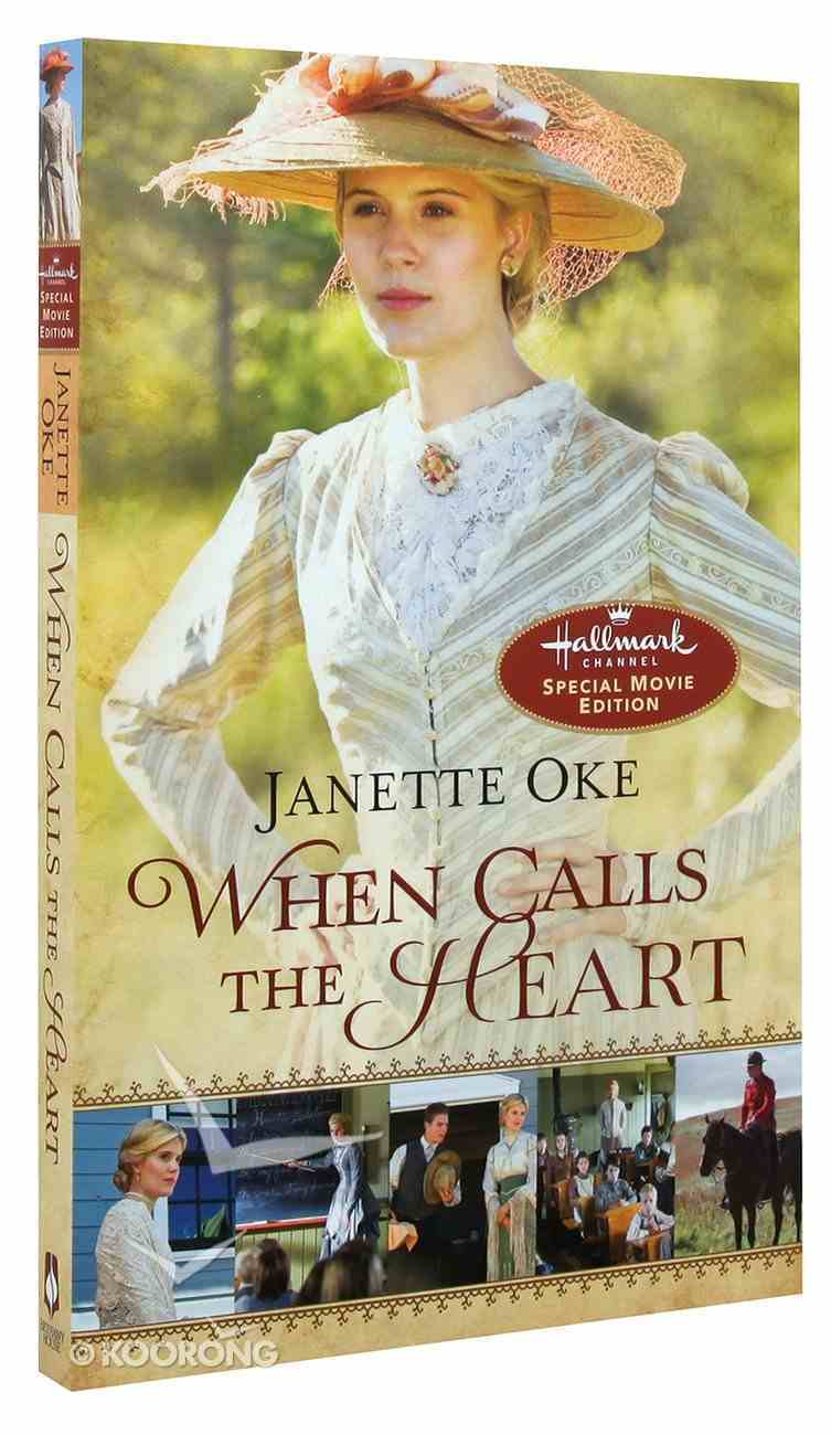 When Calls the Heart (Movie Edition) (#01 in When Calls The Heart Series) Paperback