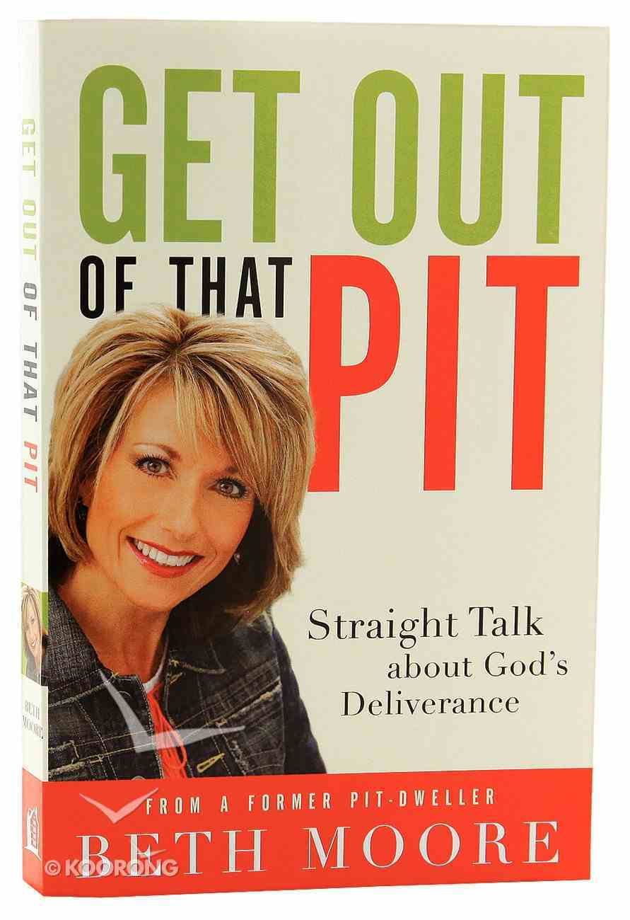 Get Out of That Pit Paperback