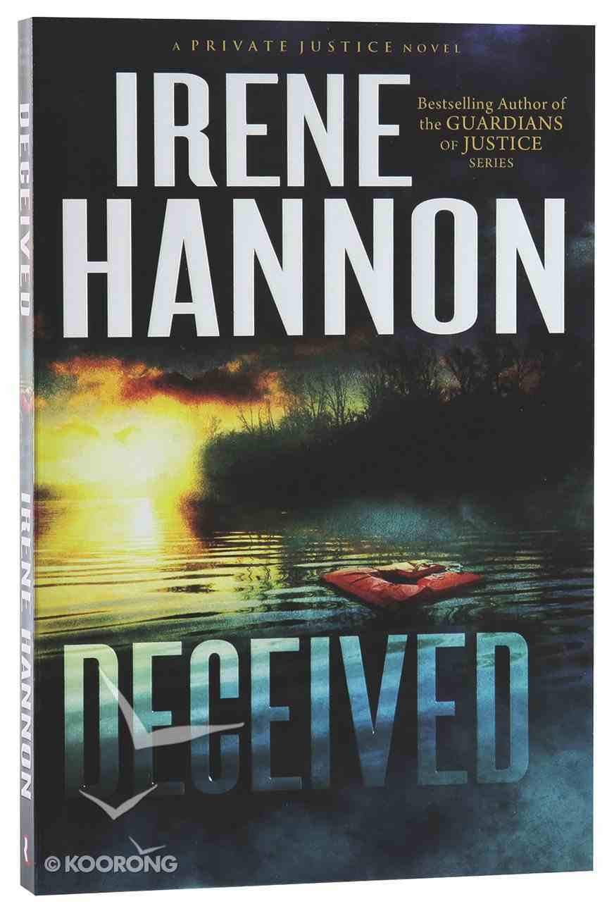 Deceived (#03 in Private Justice Series) Paperback