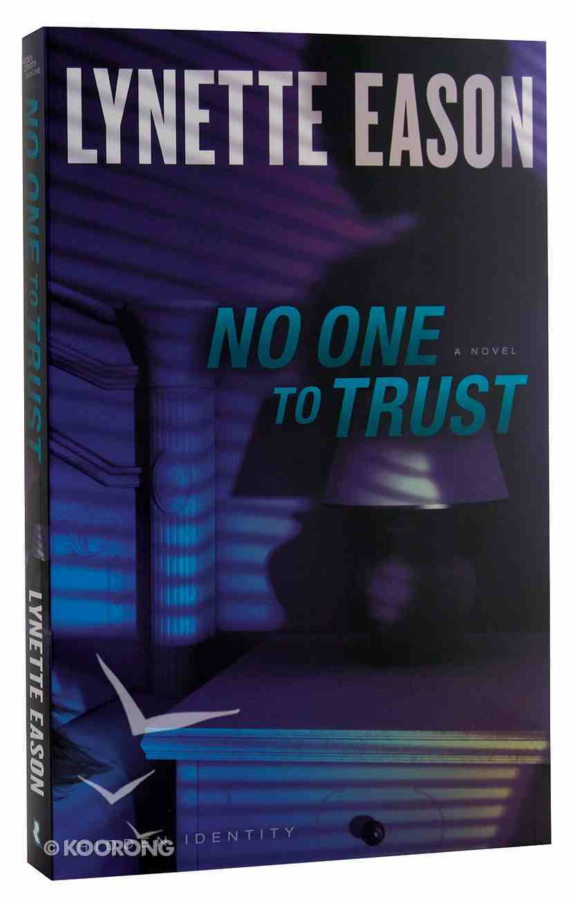 No One to Trust (#01 in Hidden Identity Series) Paperback
