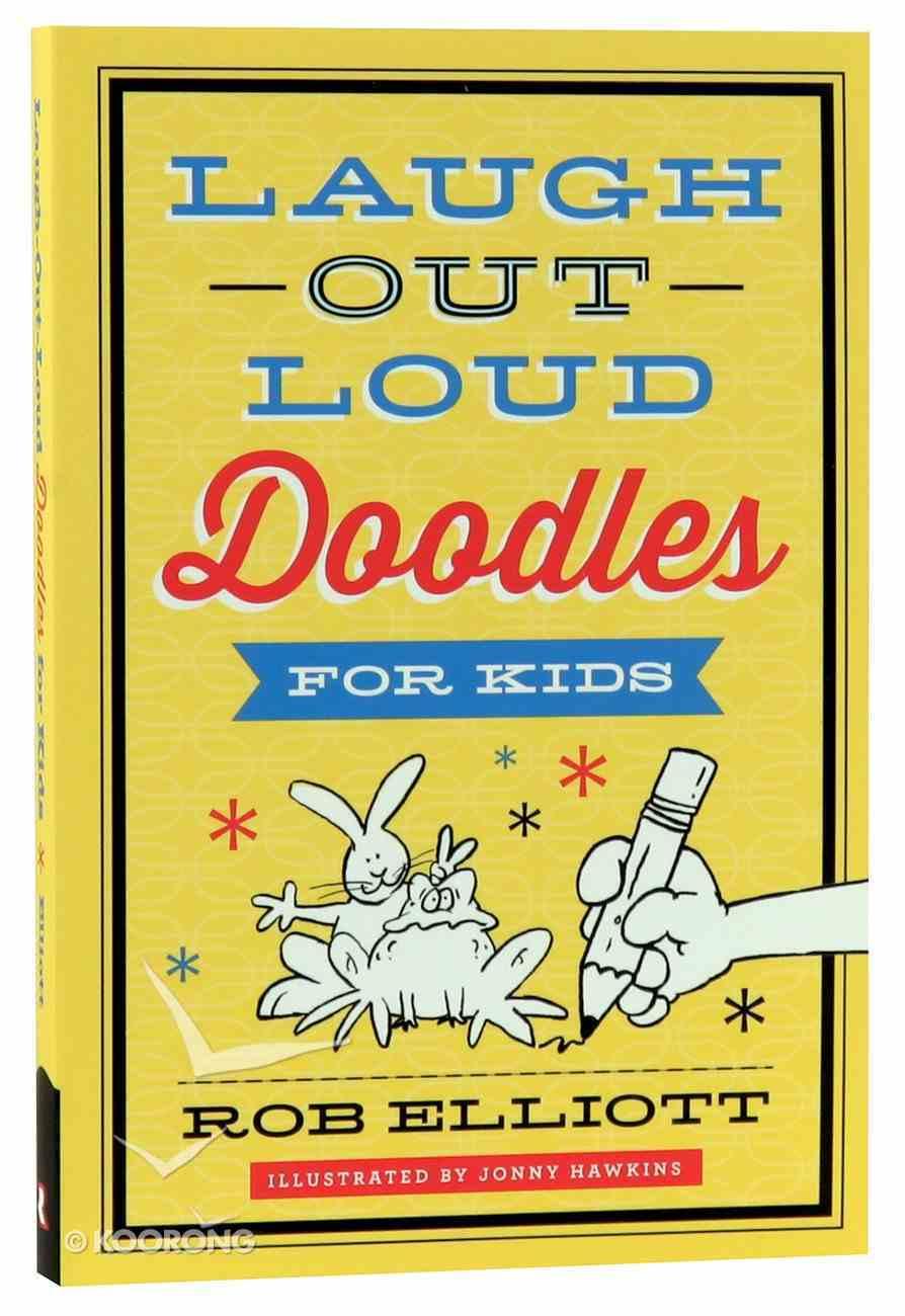 Laugh-Out-Loud Doodles For Kids Paperback