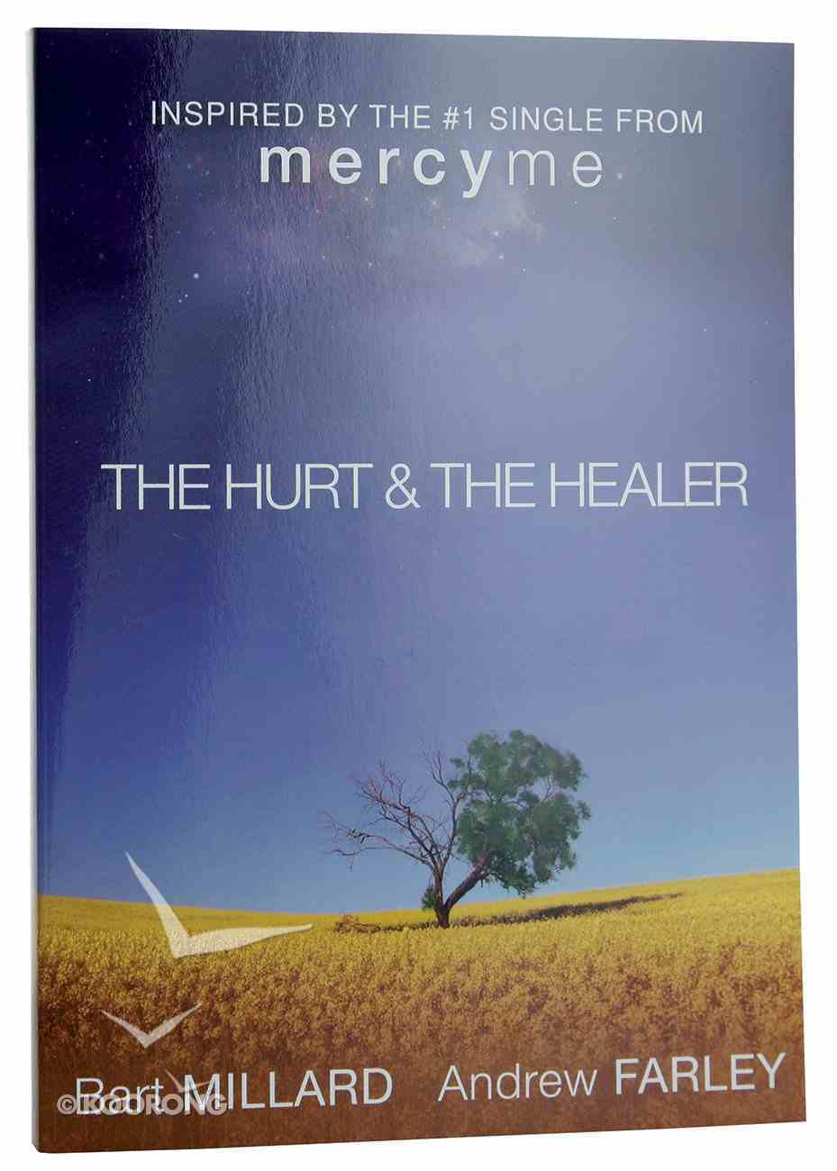 The Hurt & the Healer Paperback