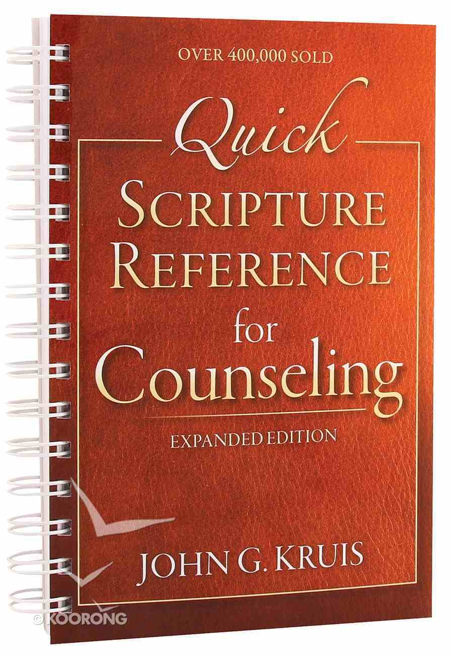 Quick Scripture Reference For Counseling (Fourth Edition) Spiral