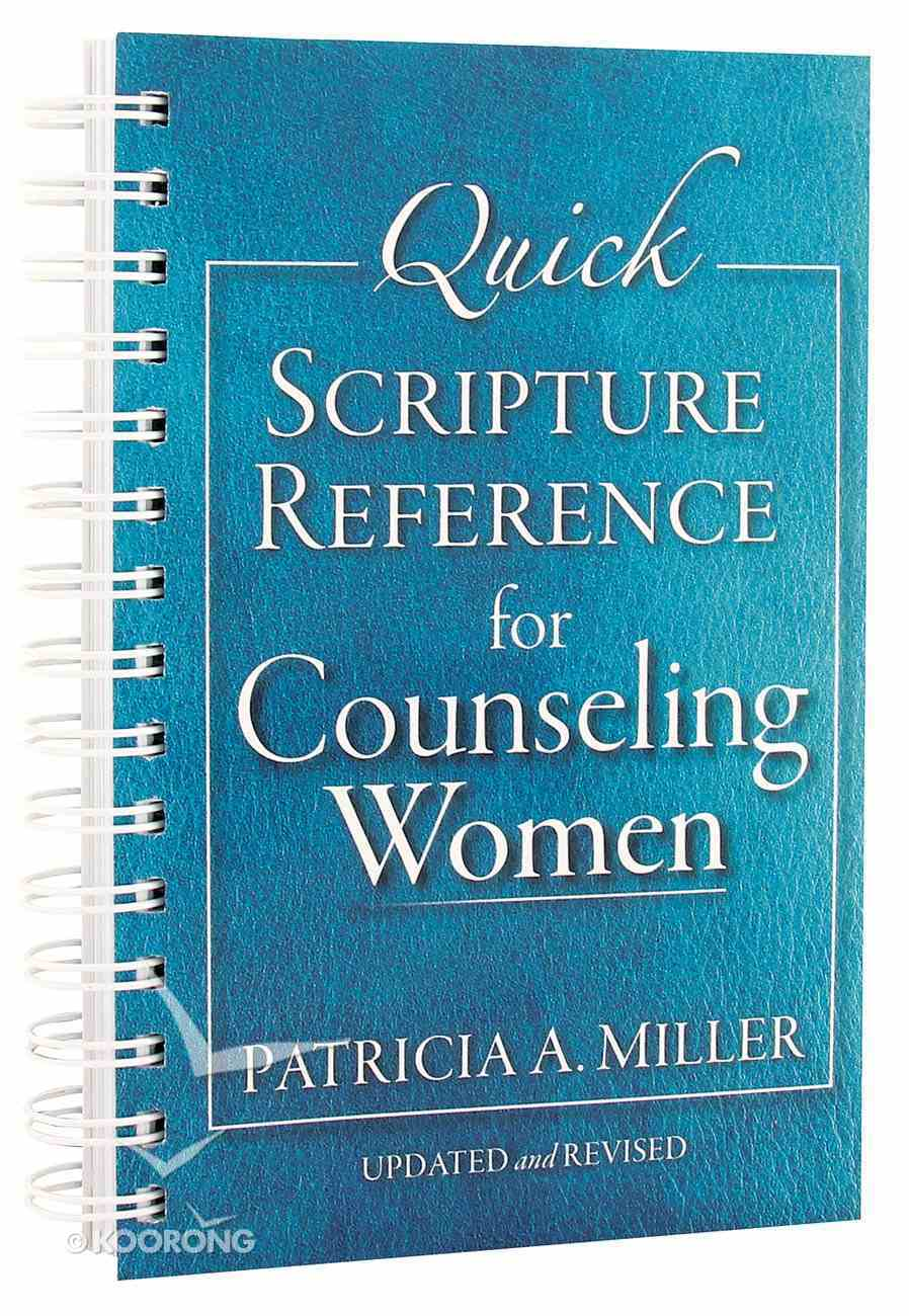 Quick Scripture Reference For Counseling Women Spiral