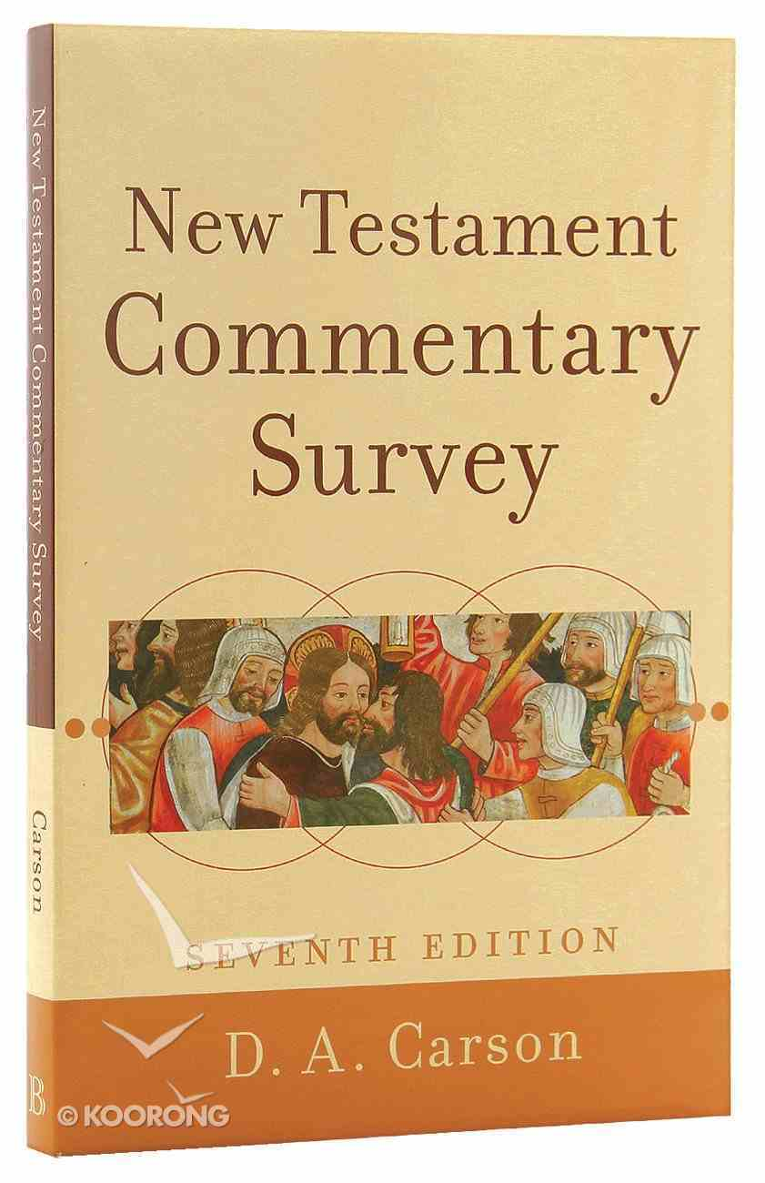 New Testament Commentary Survey (7th Edition) Paperback