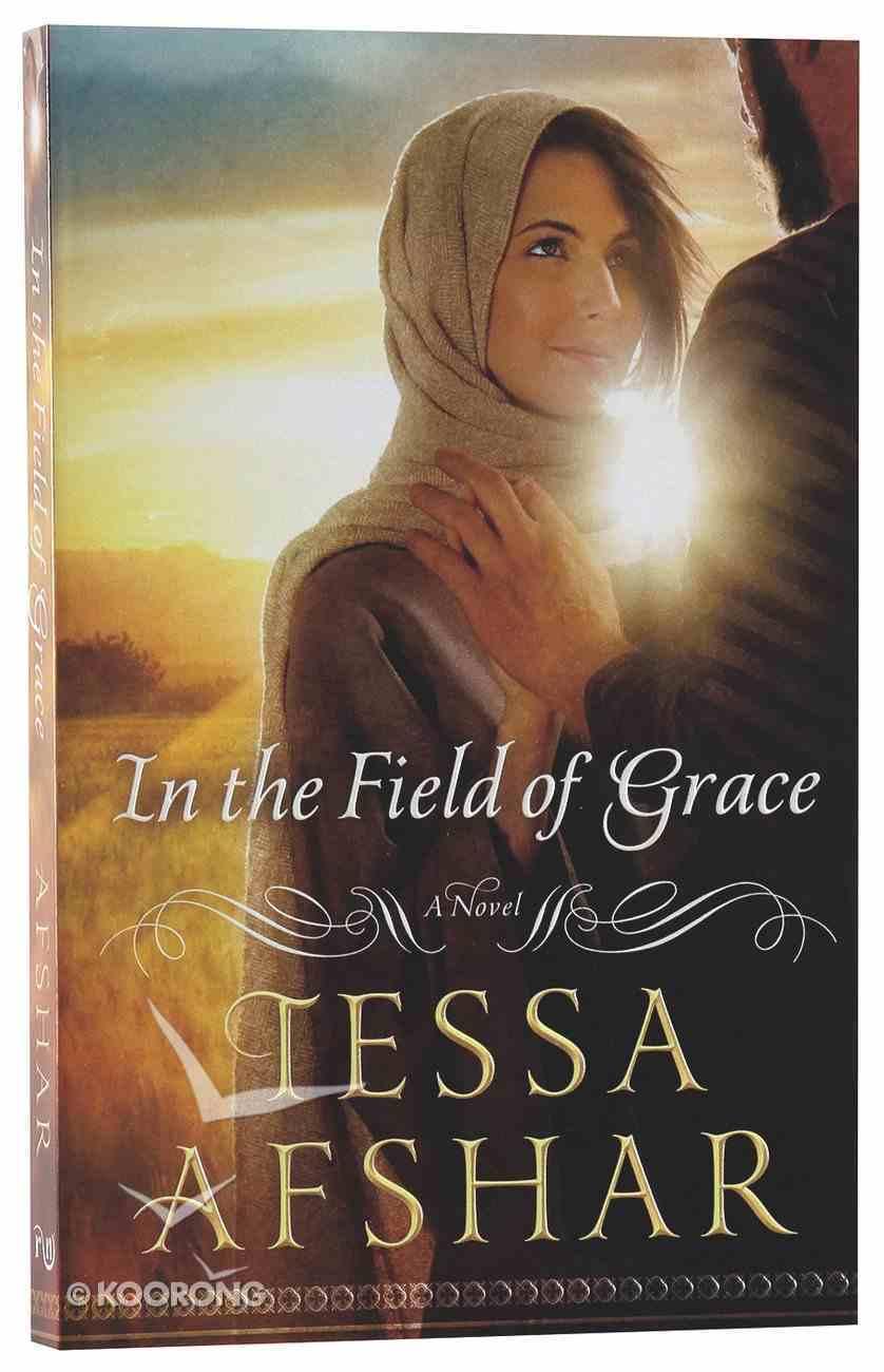 In the Field of Grace Paperback