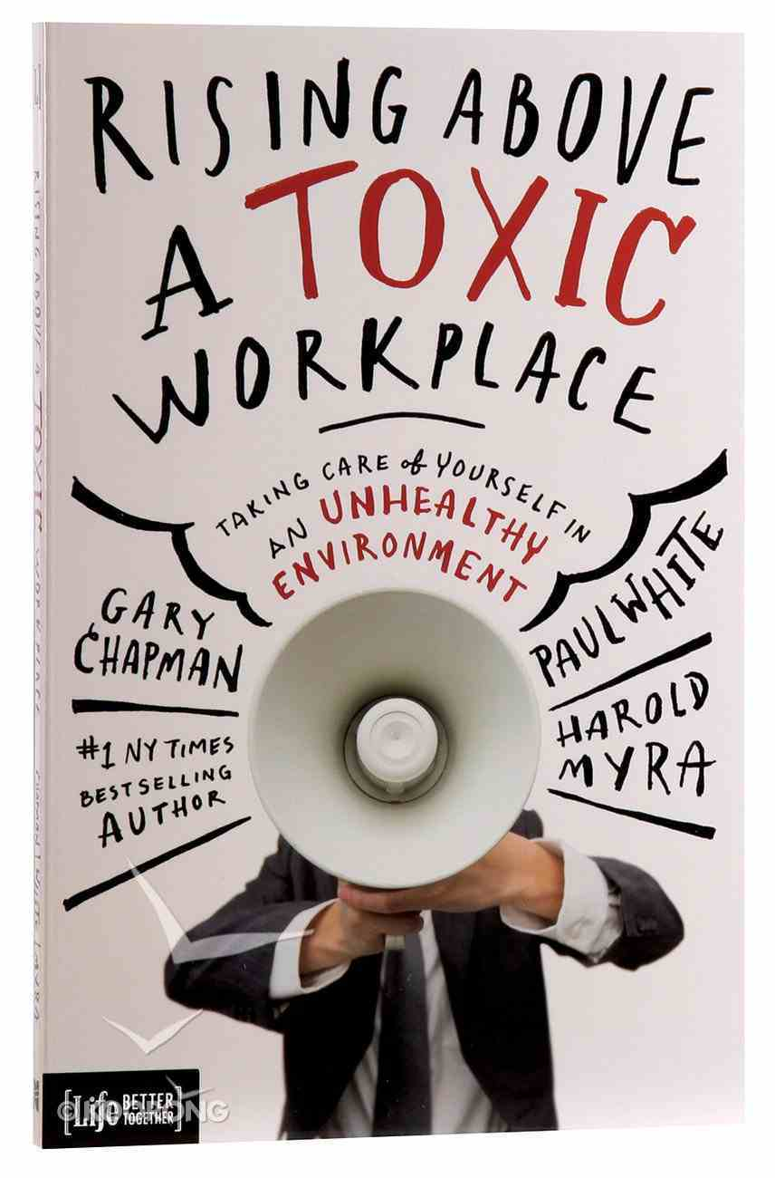 Rising Above a Toxic Workplace Paperback