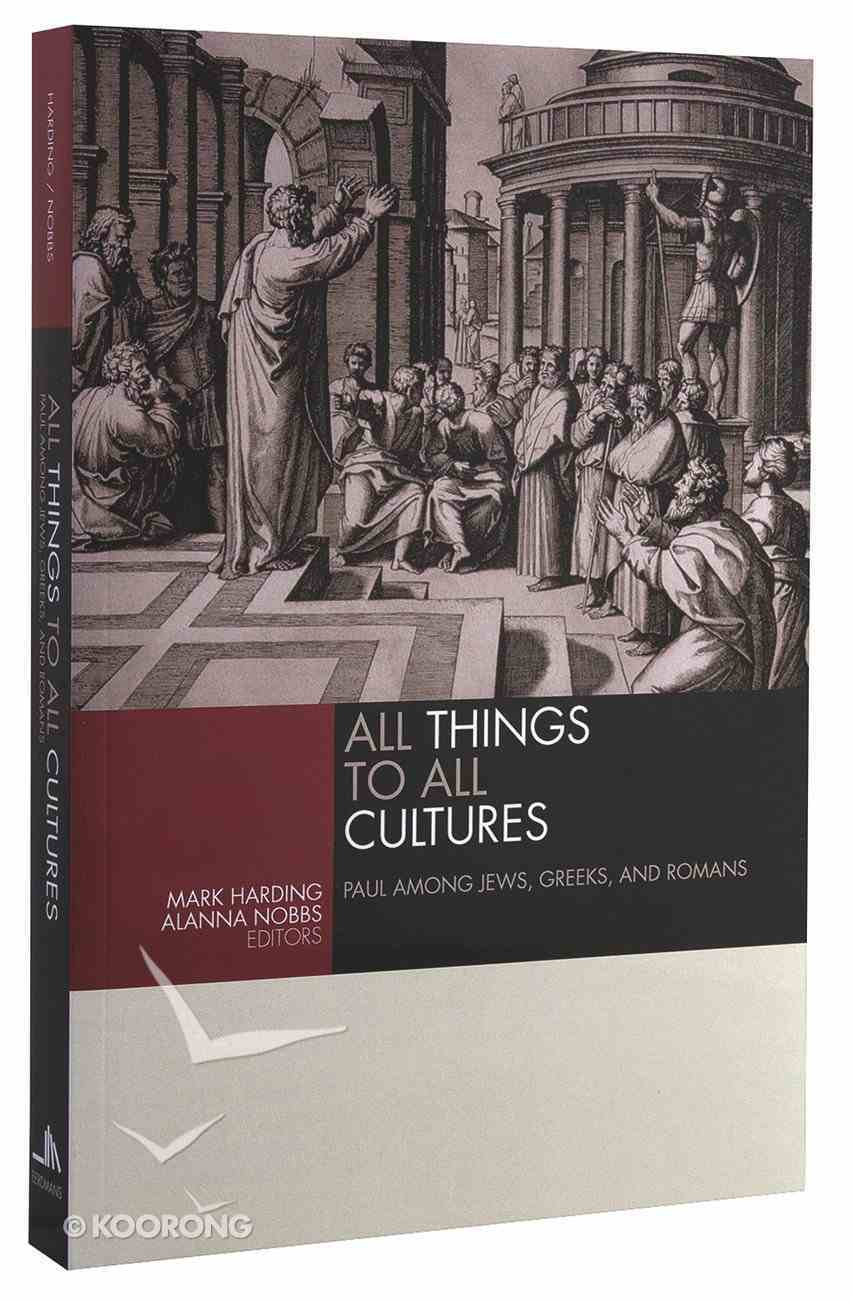 All Things to All Cultures Paperback
