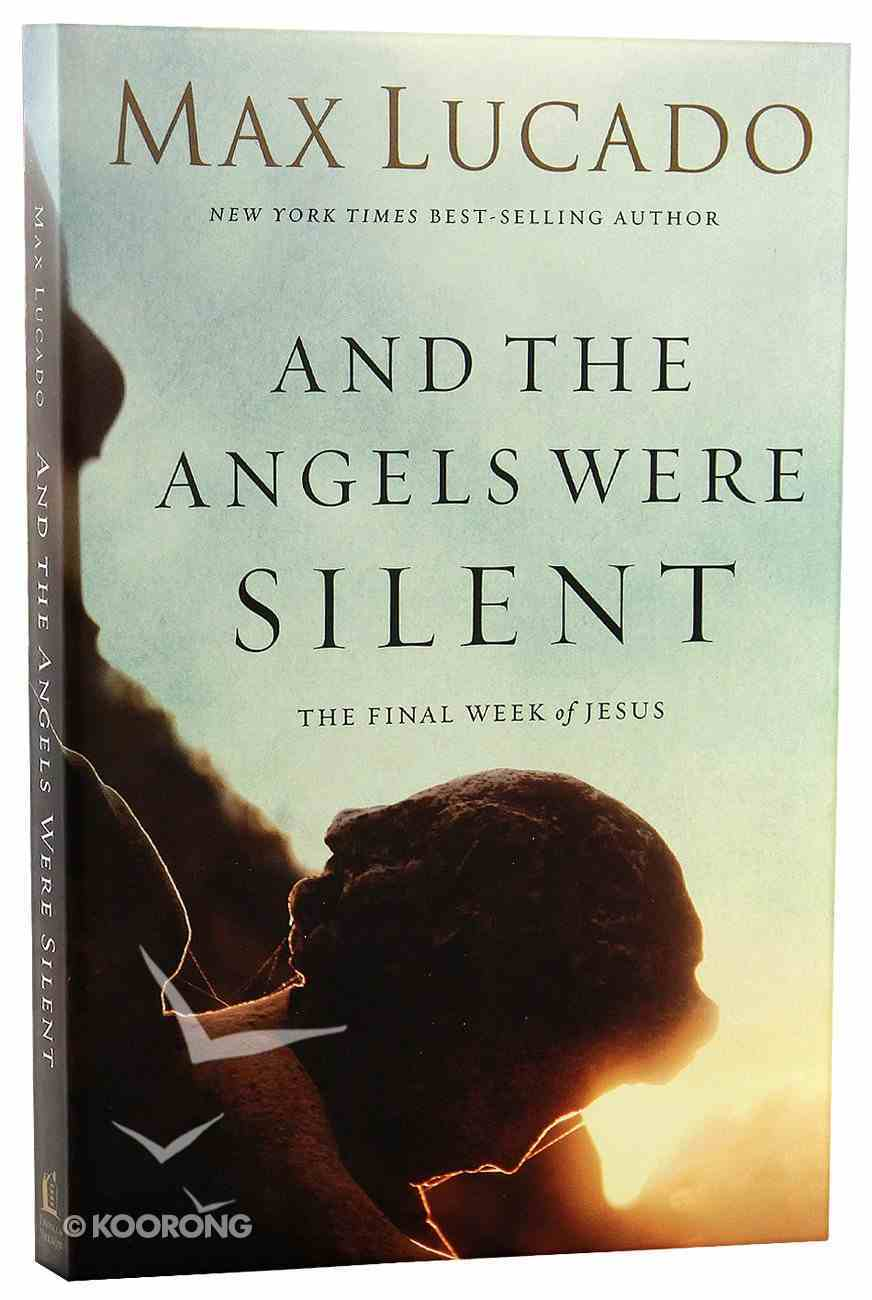 And the Angels Were Silent Paperback