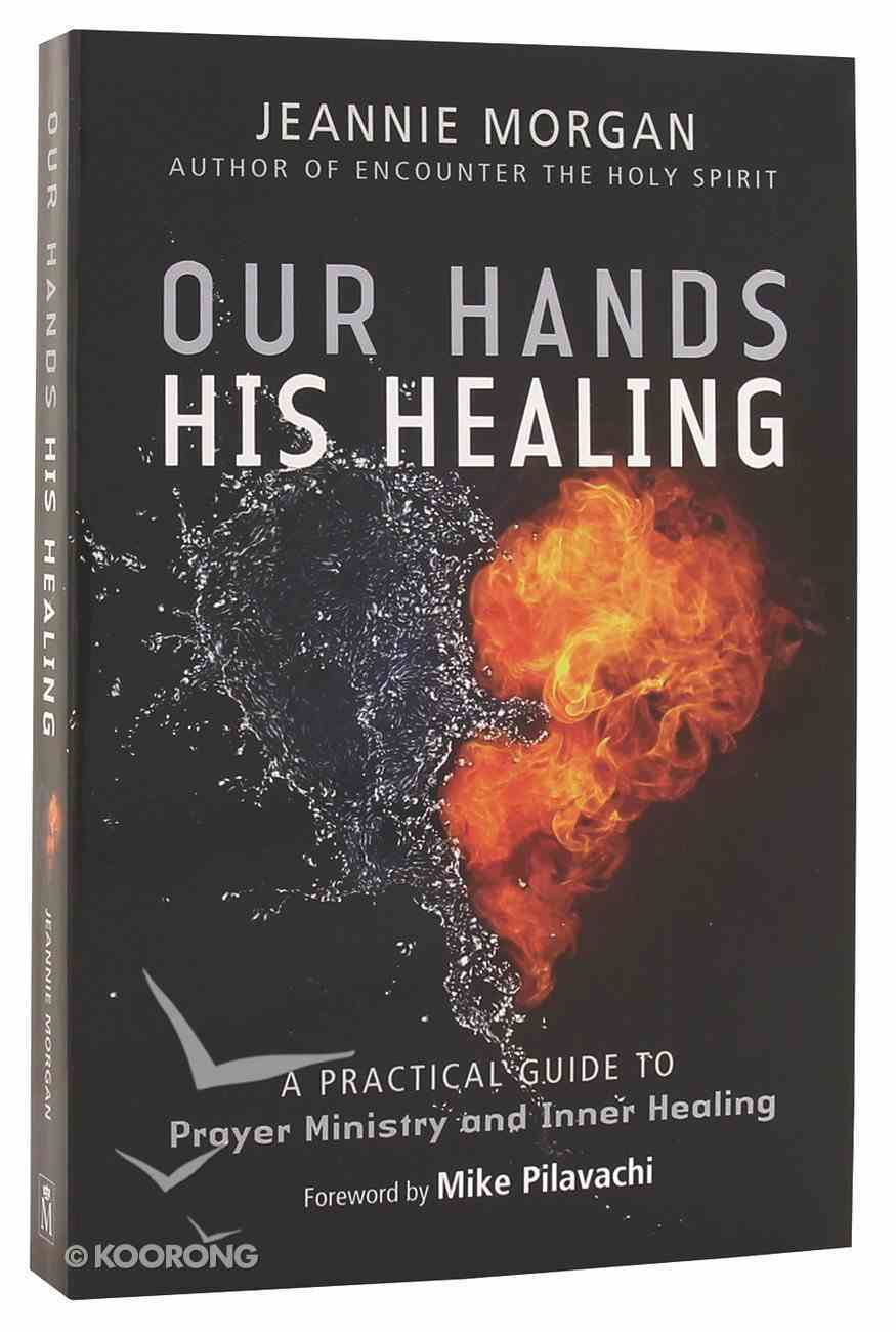 Our Hands, His Healing Paperback