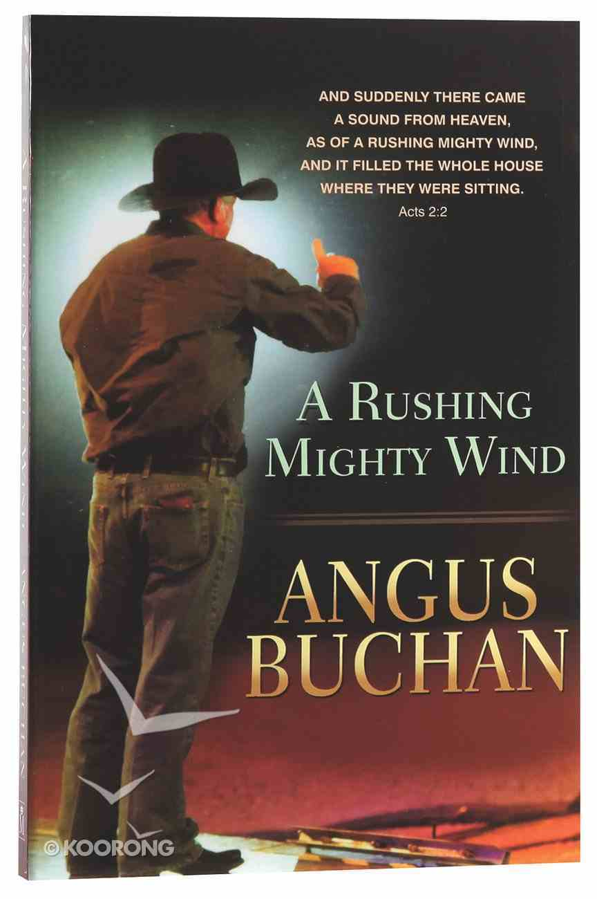 A Rushing Mighty Wind Paperback