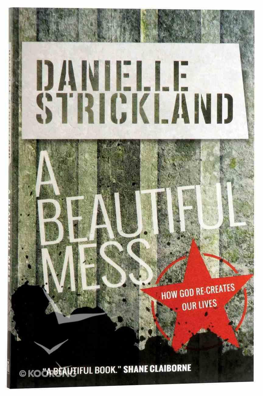 A Beautiful Mess Paperback