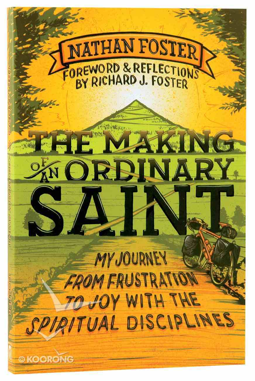 The Making of An Ordinary Saint Paperback