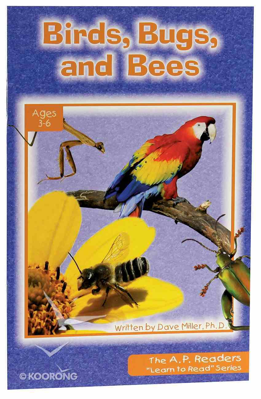 Birds, Bugs, and Bees (A P Reader Series) Paperback
