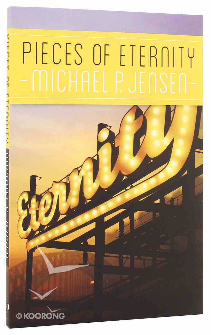 Pieces of Eternity Paperback