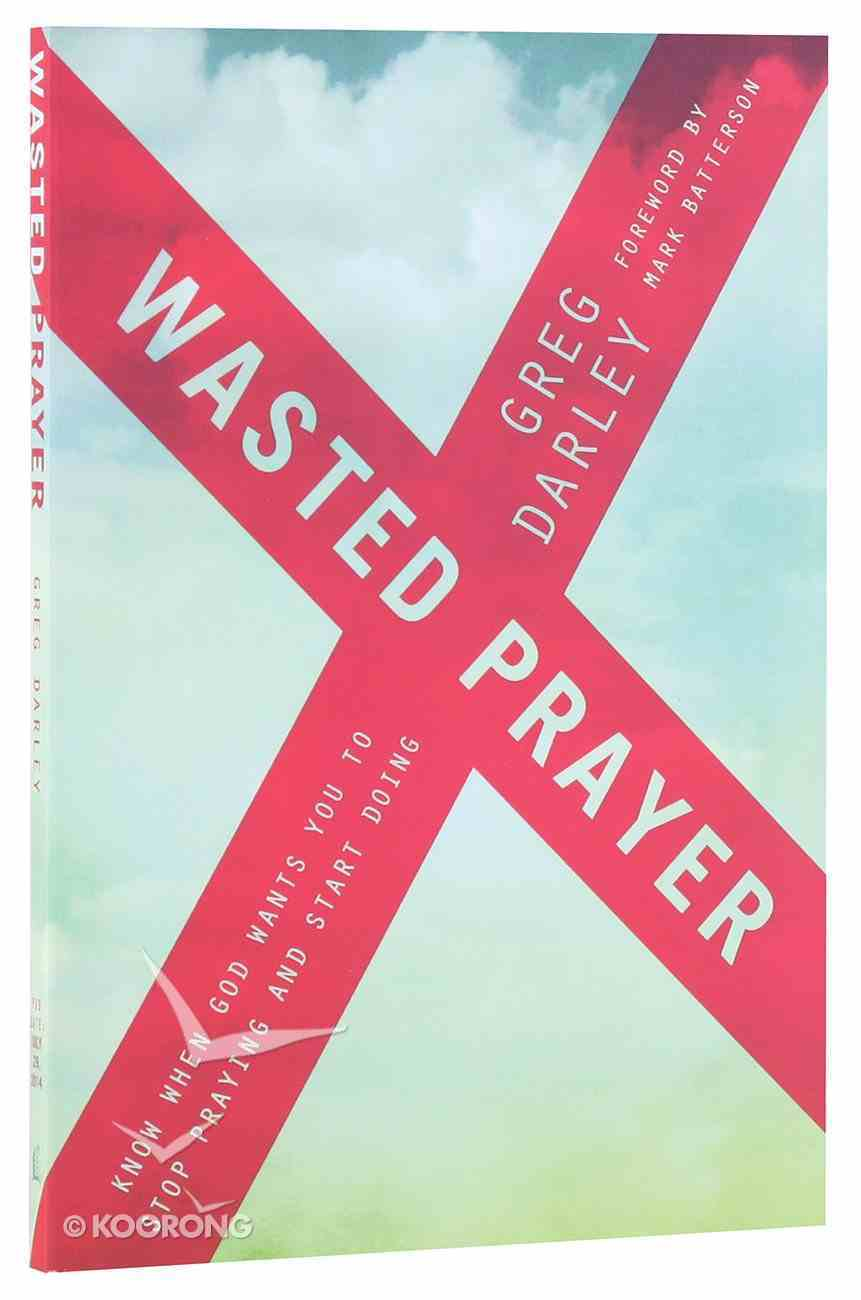Wasted Prayer Paperback