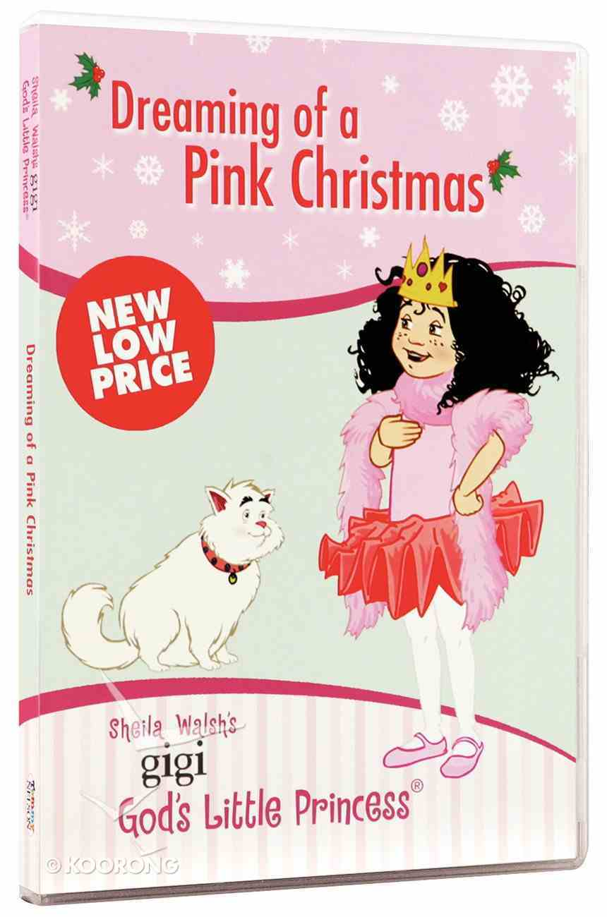 Dreaming of a Pink Christmas (Gigi, God's Little Princess Series) DVD