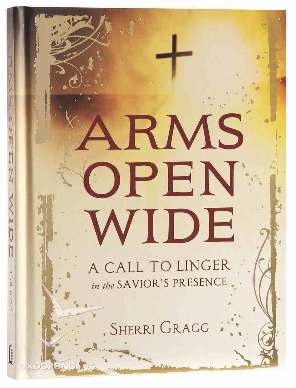 Arms Open Wide Hardback