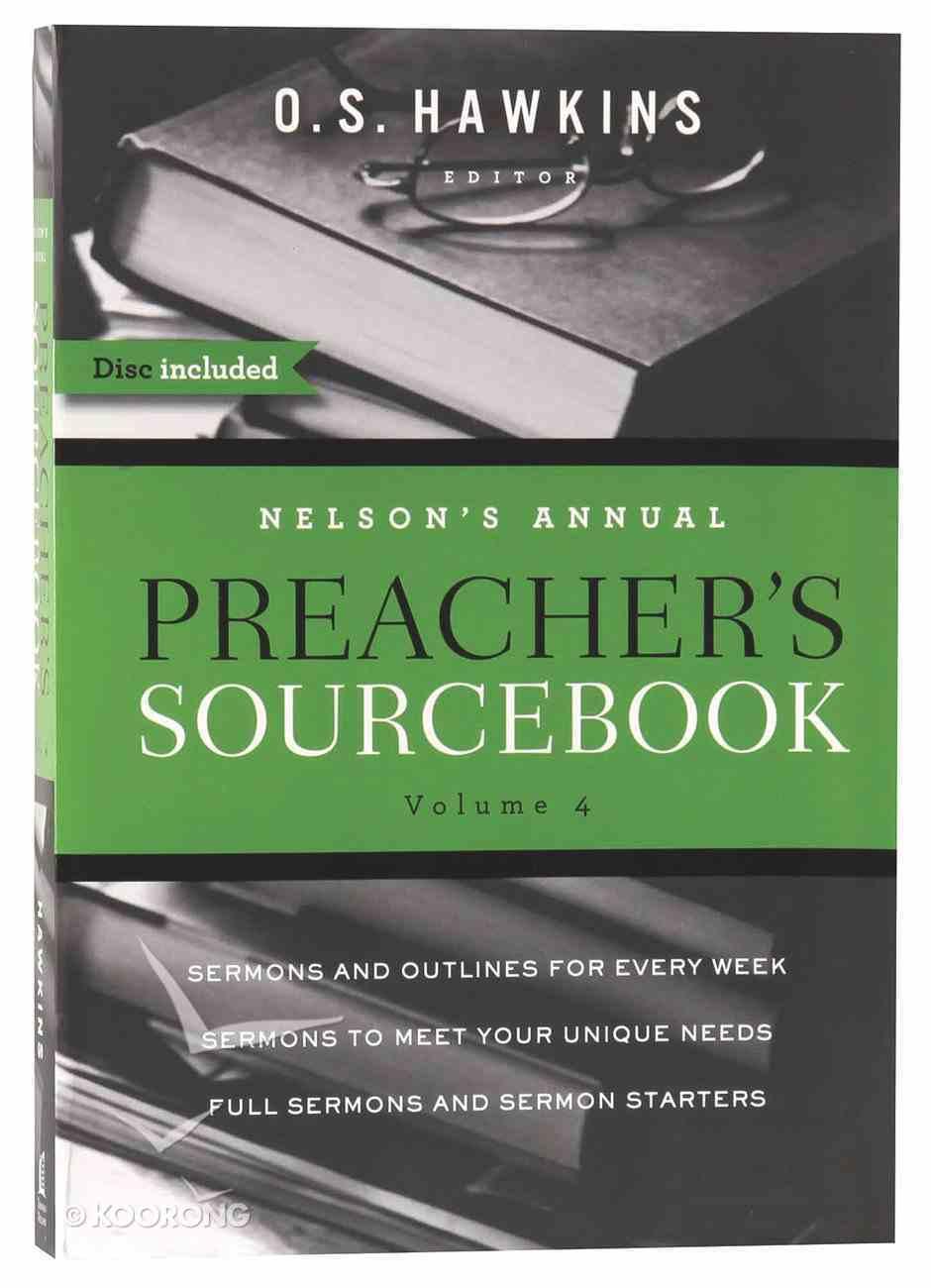 Nelson's Annual Preacher's Sourcebook (Volume 4) Paperback